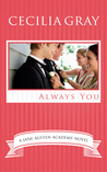 Always You by Cecilia Gray