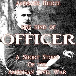 One Kind of Officer