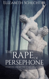 The Rape of Persephone