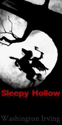 The Legend of Sleepy Hollow - Washington Irving (Annotated)