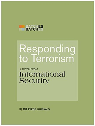 responding-to-terrorism-a-batch-from-international-security-mit-press-batches