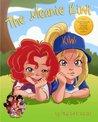 The Meanie Kiwi: Celebrating the Power of Friendship (Ta-Da!! I'm Super Book 2)