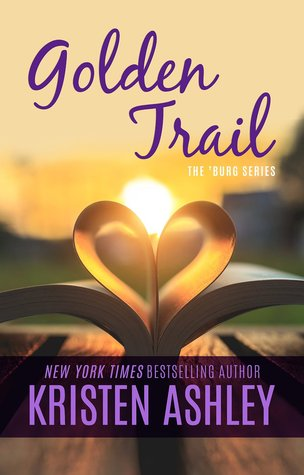 Golden Trail (The 'Burg, #3)