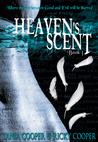 Heaven's Scent (Heaven's Scent series #1)