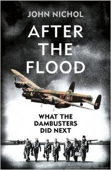 After the Flood: What the Dambuster Did Next EPUB