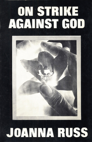 Ebook On Strike Against God by Joanna Russ DOC!