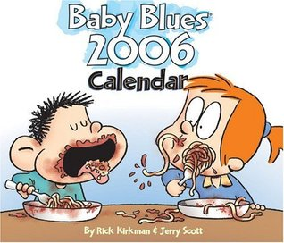 Baby Blues 2006: Day-to-day Calendar