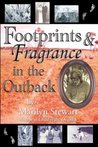 Footprints & Fragrance in the Outback