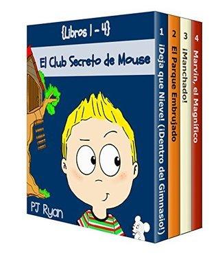 El Club Secreto de Mouse Libros 1-4: Historias Divertidas para los Niños Entre 9-12 Años