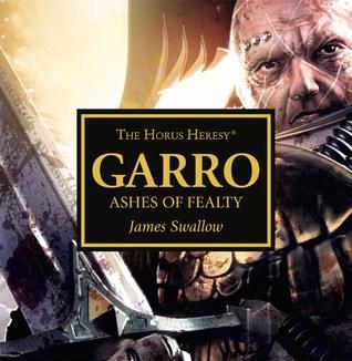 Garro: Ashes of Fealty (The Horus Heresy #Audio Drama)