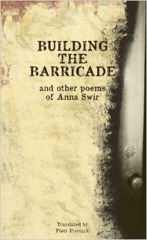 Building The Barricade and Other Poems by Anna Świrszczyńska
