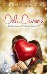 Deli Divane by Nehir Erdem