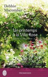 Un printemps à la Villa Rose by Debbie Macomber