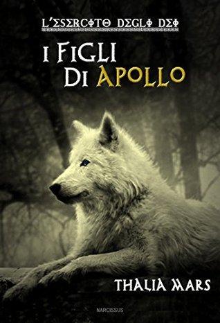 I figli di Apollo (L'esercito degli Dei)