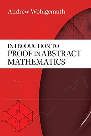 Introduction to Proof in Abstract Mathematics (Dover Books on Mathematics)