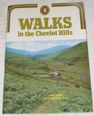 Walks: in the Cheviot Hills: a guide to fourteen walks of between two-and-a-half and seven miles in length in and around the Northumberland National Park
