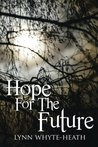 Hope For The Future by Lynn Whyte-Heath
