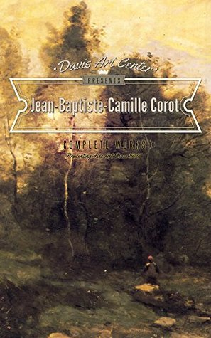 Jean Baptiste Camille - Corot: Collector's Edition Art Gallery