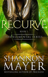 Recurve by Shannon Mayer