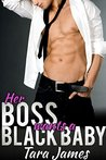 Her Boss Wants A Black Baby (BWWM Older Man Younger Woman BBW First Time Pregnancy Interracial Romance Fiction)