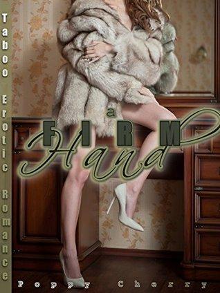 A Firm Hand (Taboo Erotic Romance) (Shorehouse Taboo Book 3)