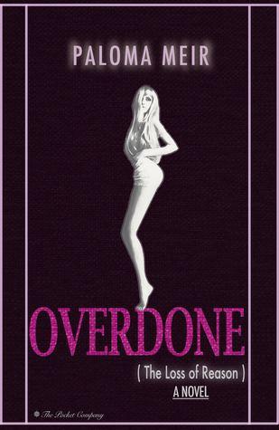 Ebook Overdone by Paloma Meir PDF!
