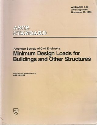 Minimum Design Loads for Buildings and Other Structures/ASCE 7-88