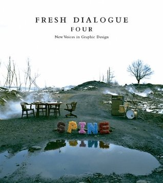 Fresh Dialogue 4: New Voices in Graphic Design