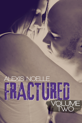 Fractured: Volume Two (Fractured, #2)