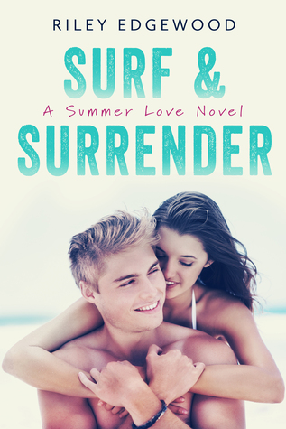 Surf & Surrender (Summer Love, #2)