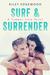 Surf & Surrender (Summer Love, #2) by Riley Edgewood