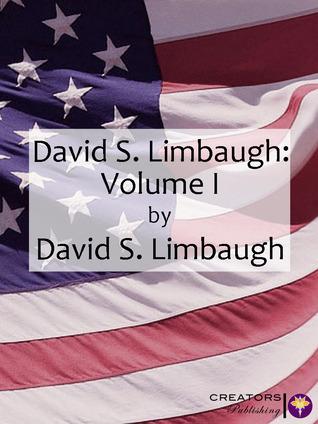 David Limbaugh: Volume I