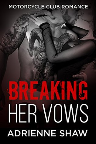 Breaking Her Vows (Motorcycle Club Romance): Harlin Motorcycle Club Romance