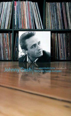 Johnny Cash - Story und Songs