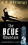 The Blue Mountain (The Forbidden List, #2)