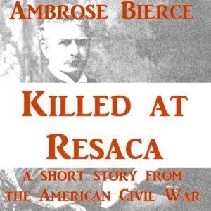 Killed at Resaca