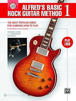 Alfred's Basic Rock Guitar Method 1: The Most Popular Series for Learning How to Play (Guitar)