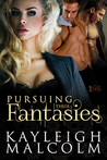 Pursuing Their Fantasies