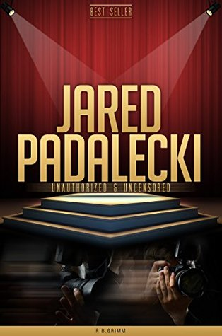 Jared Padalecki Unauthorized & Uncensored