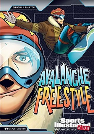 Avalanche Freestyle (Sports Illustrated Kids Graphic Novels)