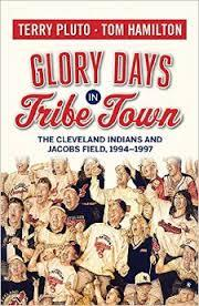 Glory Days in Tribe Town: The Cleveland Indians and Jacobs Field 1994-1997 EPUB