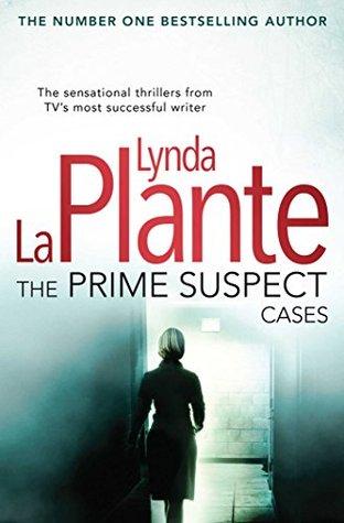 The Prime Suspect Cases (Prime Suspect, #1-3)