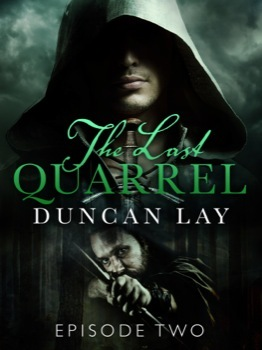 The Last Quarrel: Episode 2 (The Arbalester Trilogy #1.2)