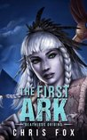 The First Ark (Deathless, #0.5)