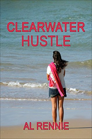 Clearwater Hustle (Clearwater Series Book 23)