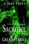 Sacrifice of Greatest Price (Between, #4)