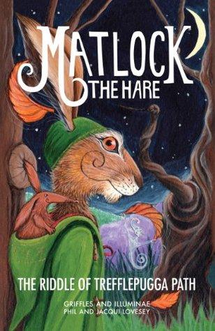 Matlock the Hare: The Riddle of Trefflepugga Path