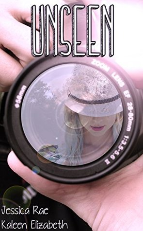 Unseen (Breaking Free Book 1)
