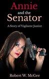 Annie and the Senator (Annie Chan Thrillers #1)