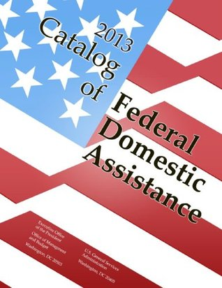 2013 Catalog of Federal Domestic Assistance